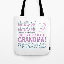 Just Call Grandma! Tote Bag