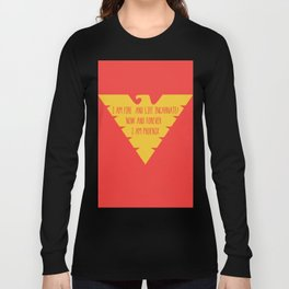 i am fire and life incarnate now and forever i am dark phoenix Long Sleeve T-shirt