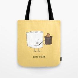 Dirty tricks Tote Bag