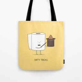Dirty tricks Tote Bag