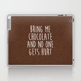 Bring Me Chocolate Funny Quote Laptop & iPad Skin
