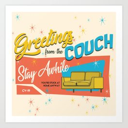 greetings from the couch Art Print