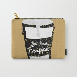 """""""But First Frappe"""" Hand Painted Coffee Cup Carry-All Pouch"""