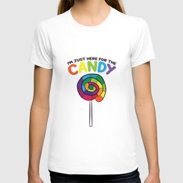 I'm Just Here For The Candy Lollipop Bag of Sweets Lolly T-shirt