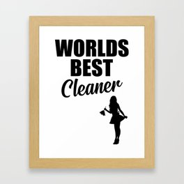 Worlds best cleaner funny quote Framed Art Print
