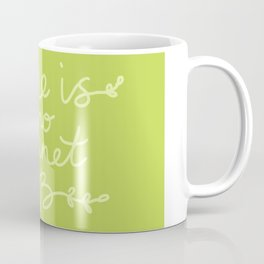 There is No Planet B. Ecology, pollution of nature. Coffee Mug