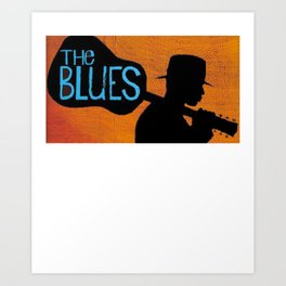 The Blues Shirt - Gift For Blues Music Lovers Art Print