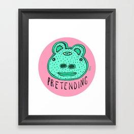 Pretending Framed Art Print