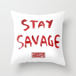 Stay Savage Throw Pillow