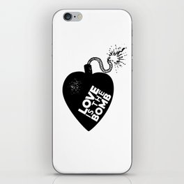Love is the Bomb iPhone Skin