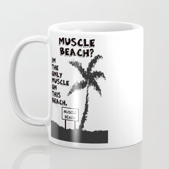 MUSCLE BEACH  Coffee Mug
