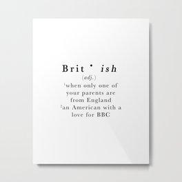 Brit(ish) Metal Print