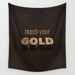 reach your GOLD Wall Tapestry