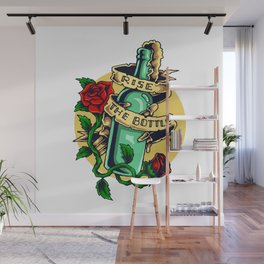 Rise the Bottle Wall Mural