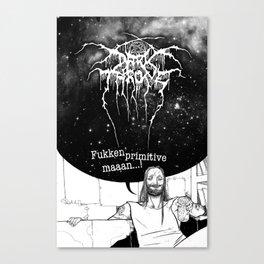 "Fenriz Darkthrone ""make it primitive maaaan"" Canvas Print"