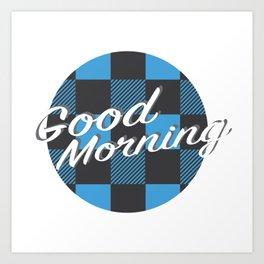 Good Morning in Blue Art Print