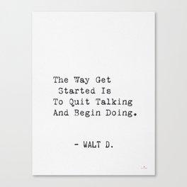 Walt D. quote Canvas Print