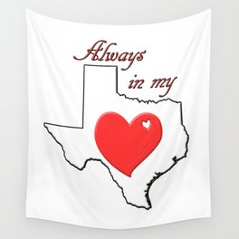 Always in My Heart TX Wall Tapestry