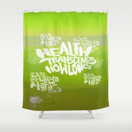 Health Transcends – Lime Shower Curtain