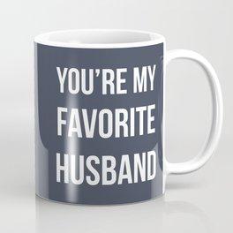 You're my favorite husband - navy Coffee Mug