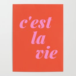 C'est La Vie French Language Saying in Bright Pink and Orange Poster