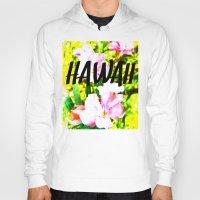 hawaii Hoodies featuring Hawaii by mattholleydesign