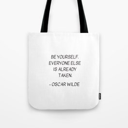 BE YOURSELF - OSCAR WILDE Tote Bag