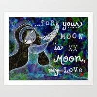 Your Moon is My Moon Art Print