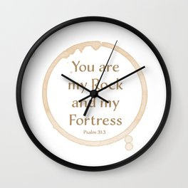You are my Rock and my Fortress Wall Clock