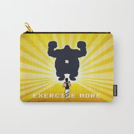 Exercise more. A PSA for stressed creatives. Carry-All Pouch