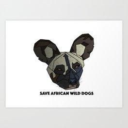 Save Wild Dogs Art Print