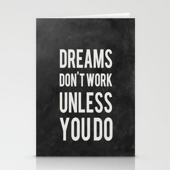 don unless Dreams do work t you