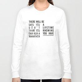 Run a Marathon Long Sleeve T-shirt