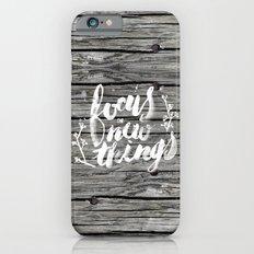 Focus on new things iPhone 6s Slim Case