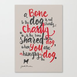 "Jack London on Charity - or ""a bone to the dog"" Illustration, Poster, motivation, inspiration quote, Canvas Print"