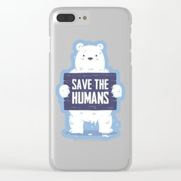 Save The Humans Clear iPhone Case