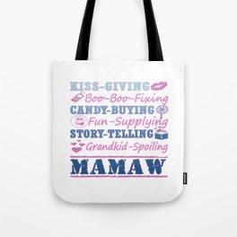 I'M A PROUD MAMAW! Tote Bag