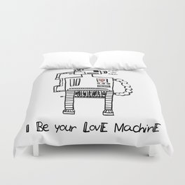 I Be Your Love Machine Duvet Cover