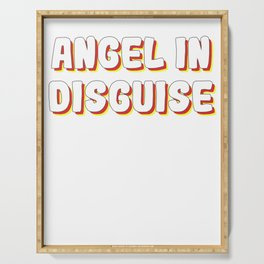 Funny Disguise Tshirt Design Angel in disguise Serving Tray