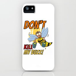 Buzz Beer Bee Drunk AF Awesome Drunk Shirt design Alcohol Buzzed Intoxication iPhone Case