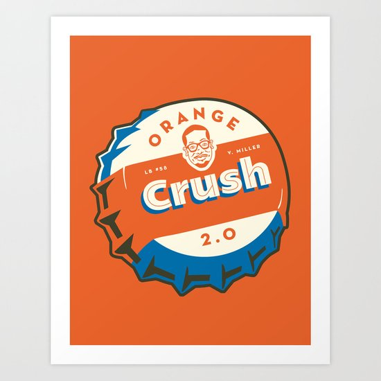 Denver's Orange Crush Defense TWO POINT OH! Art Print