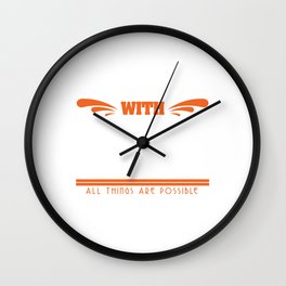 """A God Jesus Tee For Faithful People """"Matthew19:26 With God All Things Are Possible"""" T-shirt Design Wall Clock"""
