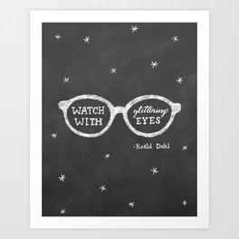Watch with Glittering Eyes Art Print
