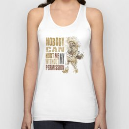 Nobody can hurt me without my permission Mahatma Gandhi Unisex Tank Top