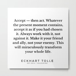 19  |Eckhart Tolle Quotes | 191024 Metal Print