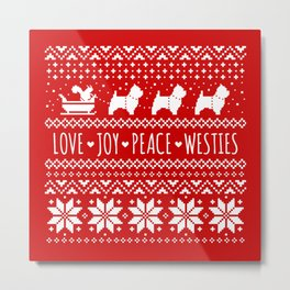 Love Joy Peace Westies | West Highland White Terriers Christmas Metal Print