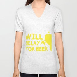 Will Belay For Beer Funny Rock Climbing Unisex V-Neck