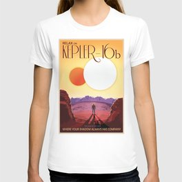 Relax on KEPLER-16b The Land of Two Suns, Where Your Shadows Always Have Company Space Travel Poster T-shirt