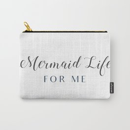 Mermaid Life Carry-All Pouch
