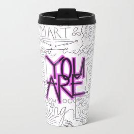 You Are - Fuchsia Travel Mug